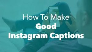 6 Tips To Write Instagram Photo Captions professionally